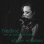 Alison Newman - Nadine - live at Palomino Nights