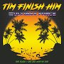 Tim Finish Him - Another Damaged Rock'n'Rolla