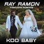 Ray Ramon - Koo Baby (Yence505 Vocal Radio Remix)
