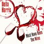 Della Harris - Must Have Been The Wine