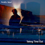 Firefly Soul - Taking Time Out