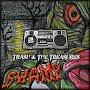 Trash & The Treasures - Swamp