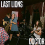Last Lions - Doctor