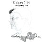 Robert Cini - Staying at Home