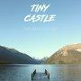 Tiny Castle - Sentimental Holiday