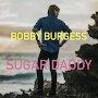 Bobby Burgess - Sugar Daddy