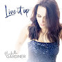 Michelle Gardiner - Live it Up