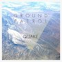 Ground Patrol - Quake