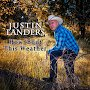 Justin Landers - How 'Bout This Weather