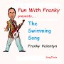 Franky Valentyn - The Swimming Song