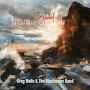 Greg Wells & The Blackwater Band  - Heart & Blood
