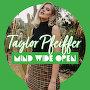 Taylor Pfeiffer  - Mind Wide Open