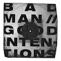 BIILMANN - Bad Man // Good Intentions