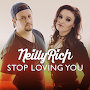 NeillyRich - Stop Loving You