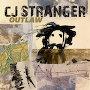 CJ Stranger - Outlaw