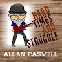 Allan Caswell - Hard Times And Struggle