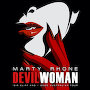 Marty Rhone - Devil Woman