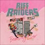 Riff Raiders - Loaded Gun