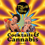 Rhett May - Cocktails & Cannabis
