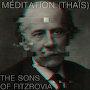 The Sons of Fitzrovia - Méditation (Thaïs)