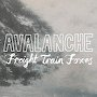 Freight Train Foxes - Avalanche