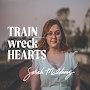 Sarah McAdams - Train Wreck Hearts