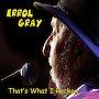 Errol Gray - I've Towed Every Van