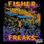 FISHER - Freaks