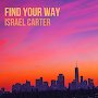 Israel Carter - Find Your Way