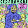 Cedarsmoke - The Grim Reaper's Song