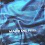 FLUIR - Make Me Feel