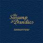 The Swamp Dandies - Tomorrow