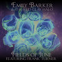 Emily Barker & The Red Clay Halo - Fields Of June (featuring Frank Turner)