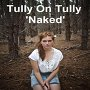 Tully On Tully - Naked