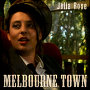 Julia Rose - Melbourne Town