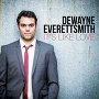 Dewayne Everettsmith - It's Like Love