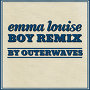 Emma Louise - Boy (Outerwaves Remix)