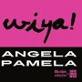 Super Raelene Brothers - Wiya! Angela Pamela