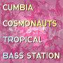 Cumbia Cosmonauts - Colombia
