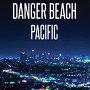 Danger Beach - Black Rain