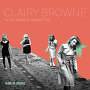 Clairy Browne & the Bangin' Rackettes - Walk of Shame