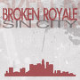 Broken Royale - Sin City