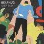Bearhug - Fireworks
