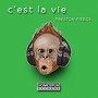 Preston Pierce -  'C'est la vie'