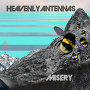 Heavenly Antennas - Misery