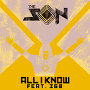 The Son ft. 360 & Jackie Onassis - All I Know (Jackie Onassis Remix)