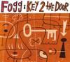 Fogg - Key To The Door