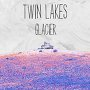 Twin Lakes - Glacier