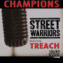 Street Warriors - Champions feat. Treach (Naughty by Nature)