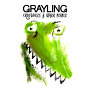 Grayling - Never Be